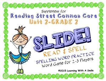 Reading Street SECOND GRADE SPELLING Unit 2 Word Game: SLIDE! READ & SPELL