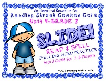 Reading Street SECOND GRADE SPELLING Unit 4 Word Game: SLIDE! READ & SPELL