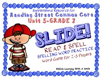 Reading Street 2ND GRADE Unit 5 Word Game: SLIDE! READ & SPELL