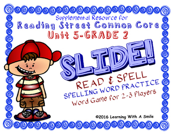Reading Street 2ND GRADE Unit 5 Word Game: SLIDE! READ & SPELL