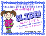 Reading Street 2nd GRADE  Unit 6 Word Game: SLIDE! READ & SPELL