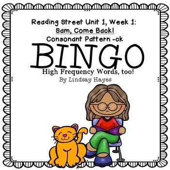 Reading Street: Sam, Come Back! BINGO Consonant Pattern -ck