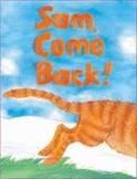 Reading Street Sam Come Back Unit 1 Week 1