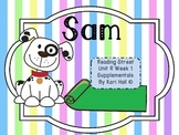 Reading Street Sam, Unit R Week 1, First Grade Differentiated