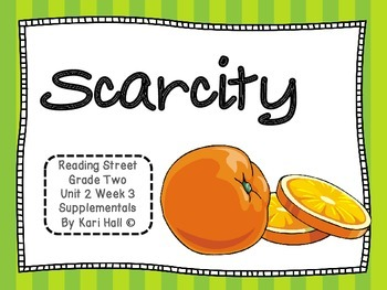 Reading Street Scarcity Unit 2 Week 3 Differentiated Resou