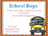 School Day PowerPoint with Student Engagement, Unit R Reading Street