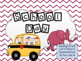 Reading Street School Day Unit R Week 5 Differentiated Resources First grade
