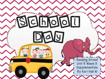Reading Street School Day Unit R Week 5 Differentiated Res
