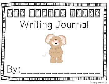 Reading Street Scott Foresman Writing Journal- Unit 4 Week 3- One Little Mouse