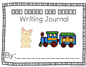 Reading Street Scott Foresman Writing Journal- Unit 5 Week 1- Max... Train