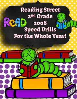 Reading Street Second Grade 2008 Speed Drills for All Year!