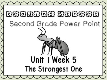 Reading Street Second Grade Unit 1 Week 5 Power Point The Strongest One