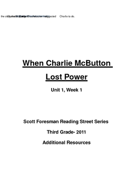 """Reading Street Series- 3rd Grade- """"When Charlie McButton Lost Power"""""""