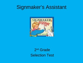 "Reading Street ""Signmaker's Assistant "" Selection Test (Turning Point)"