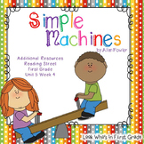 "Reading Street ""Simple Machines"" Additional Resources"