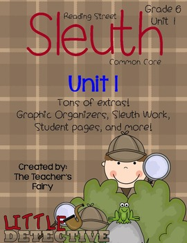 Reading Street: Sleuth Writing Unit : Grade 6 : Unit 1