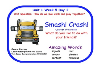 Reading Street Smash Crash Flipchart Days 1-5