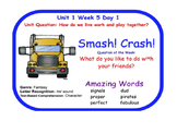 Reading Street Smash Crash Flipchart Days 1-5