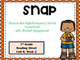 Snap, PowerPoint with Student Engagement, Unit R Reading Street