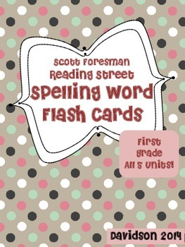 Reading Street Spelling Flash Cards