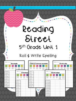 Reading Street: Spelling Roll and Write Unit 1