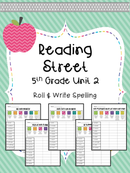 Reading Street: Spelling Roll and Write Unit 2