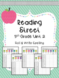 Reading Street: Spelling Roll and Write Unit 2 for 5th Grade