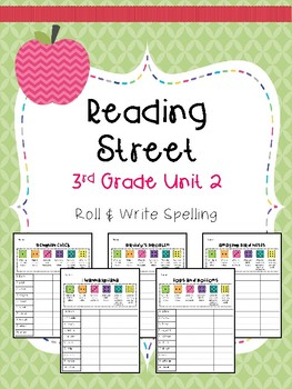 Reading Street: Spelling Roll and Write Unit 2 for Third Grade