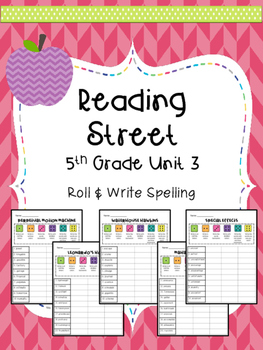 Reading Street: Spelling Roll and Write Unit 3