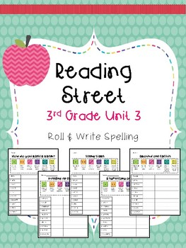 Reading Street: Spelling Roll and Write Unit 3 for Third Grade