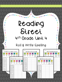 Reading Street: Spelling Roll and Write Unit 4 for 4th Grade