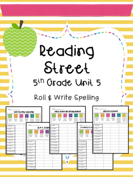 Reading Street: Spelling Roll and Write Unit 5 for 5th Grade