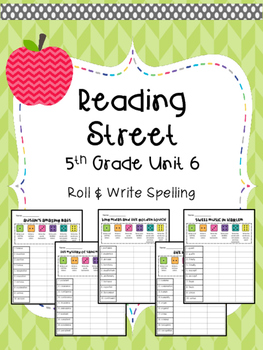 Reading Street: Spelling Roll and Write Unit 6 for 5th Grade