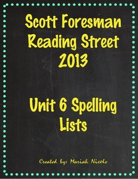 Reading Street Spelling Unit 6