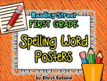 Reading Street Spelling Word Posters - First Grade