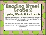 EDITABLE Reading Street Spelling Words Unit 1 thru Unit 6- 2nd Grade