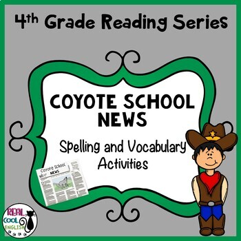 Reading Street Spelling and Vocabulary Activities: Coyote School News