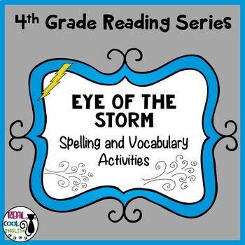 Reading Street Spelling and Vocabulary Activities: Eye of the Storm