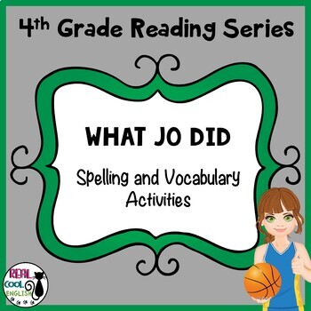 Reading Street Spelling and Vocabulary Activities: What Jo Did