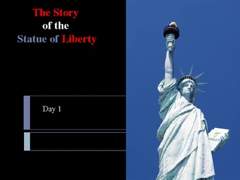 Reading Street: Statue of Liberty Day-1 Power Point  with Higher Order Thinking
