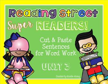 Reading Street Super Readers: Sentence Word Work - Unit 3