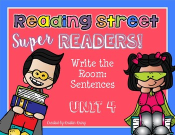 Reading Street Super Readers: Write the Room Sentences - Unit 4