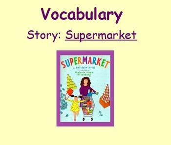 3rd Grade, Reading Street, Supermarket Vocabulary SmartBoard Presentation