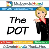 Reading Street, THE DOT, Teacher Pack by Ms. Lendahand:)