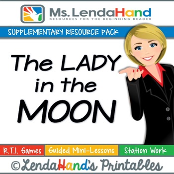 Reading Street, THE LADY IN THE MOON, Teacher Pack by Ms. Lendahand:)