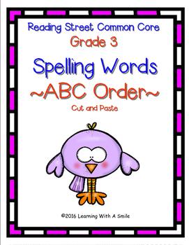 Reading Street THIRD GRADE ~ ABC Order ~ Spelling Words ~