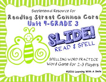 Reading Street THIRD GRADE SPELLING/CHALLENGE U4 Word Game: SLIDE! READ & SPELL