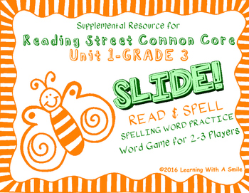 Reading Street THIRD GRADE SPELLING/CHALLENGE  U1 Word Game: SLIDE! READ & SPELL