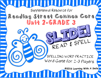 Reading Street THIRD GRADE SPELLING/CHALLENGE  U2 Word Game: SLIDE! READ & SPELL