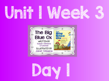 Reading Street (TN 2013) Unit 1 Week 3 The Big Blue Ox Flipchart and Quickwrites